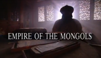Episode 1 The Empire of Genghis Khan