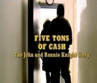 Five Tons of Cash: The John & Ronnie Knight Story