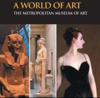A World of Art The Metropolitan Museum of Art