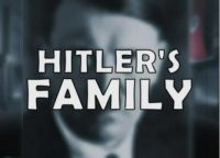 Hitler's Family In the Shadow of the Dictator
