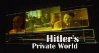 Hitler's Private World