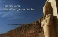 The Pharaoh Who Conquered the Sea