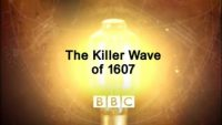 The Killer Wave of 1607